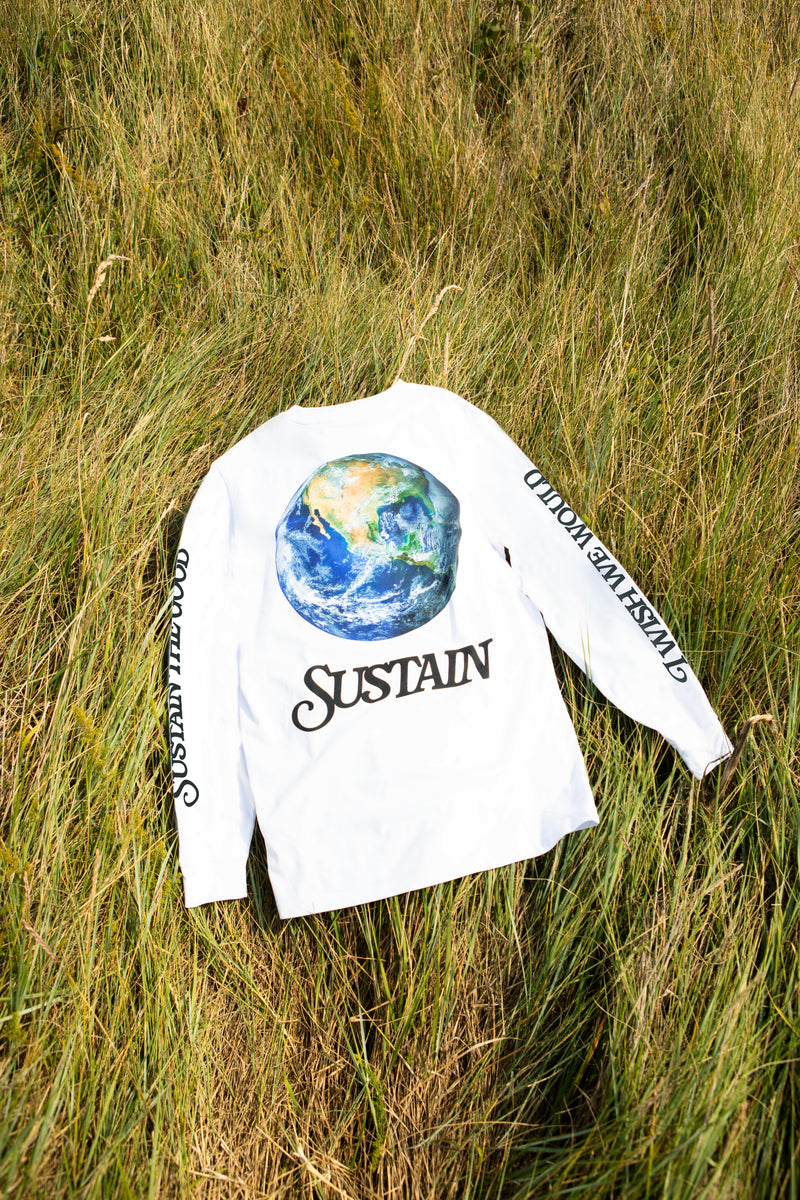Long Sleeve T-Shirt with planet earth graphic on the back and text down the sleeves spelling 'I wish we would Sustain the good'