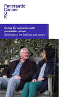 Caring for someone with pancreatic cancer: information for families and carers