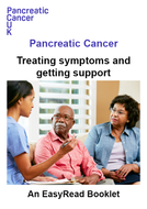 Easy read: Pancreatic cancer –  Treating symptoms and getting support