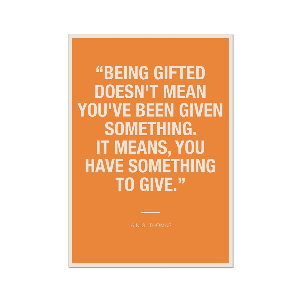 Bloc | Being gifted | cl5 Fine Art Print