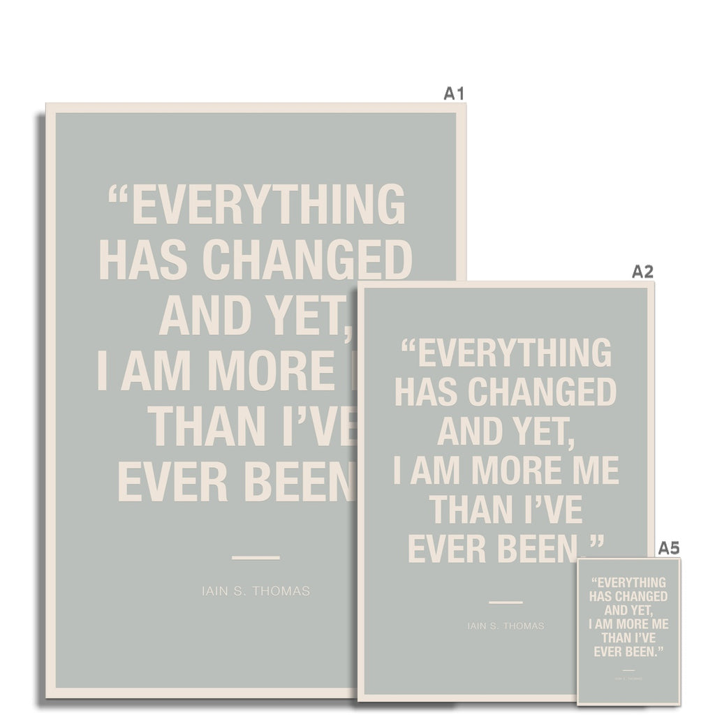 Bloc | Everything has changed | cl2 Fine Art Print