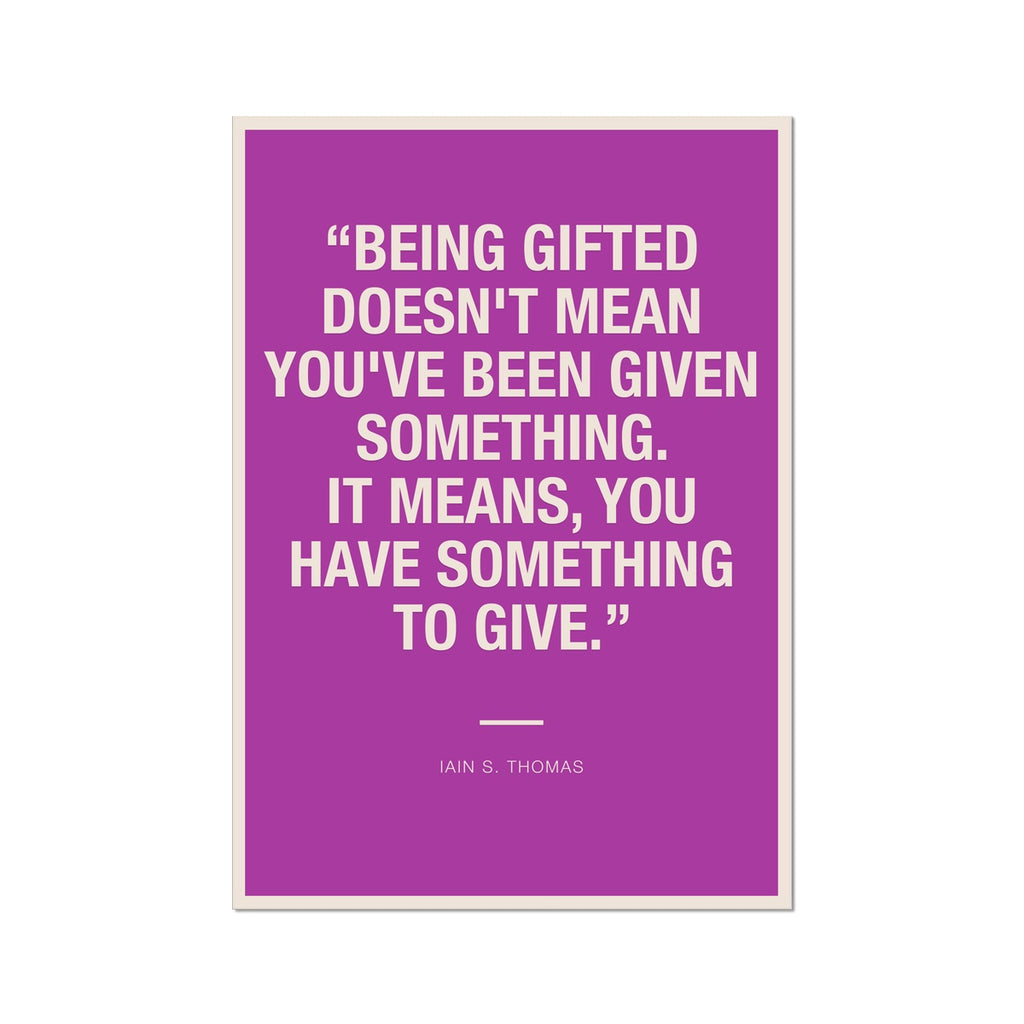 Bloc | Being gifted | cl12 Fine Art Print
