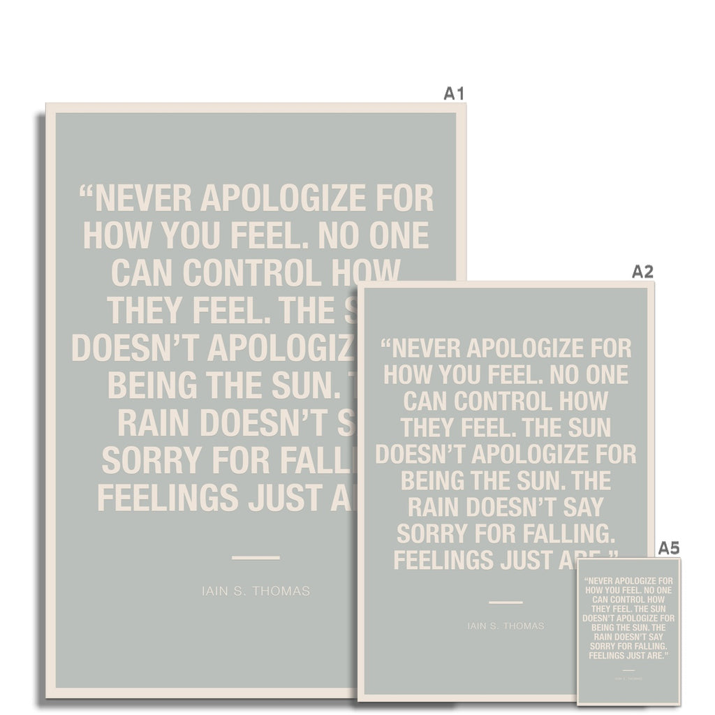 Bloc | Never apologize | cl2 Fine Art Print