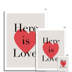 Here & Now | Here is Love Fine Art Print