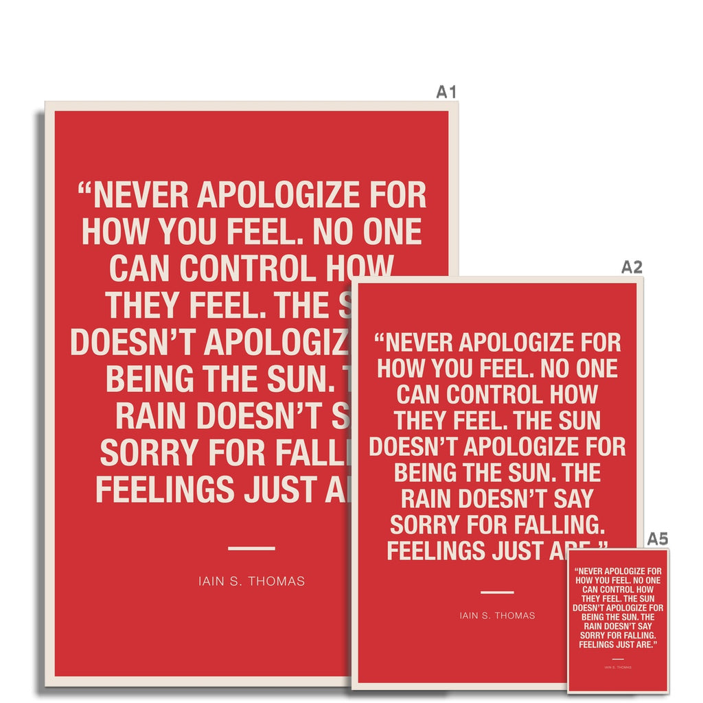 Bloc | Never apologize | cl8 Fine Art Print