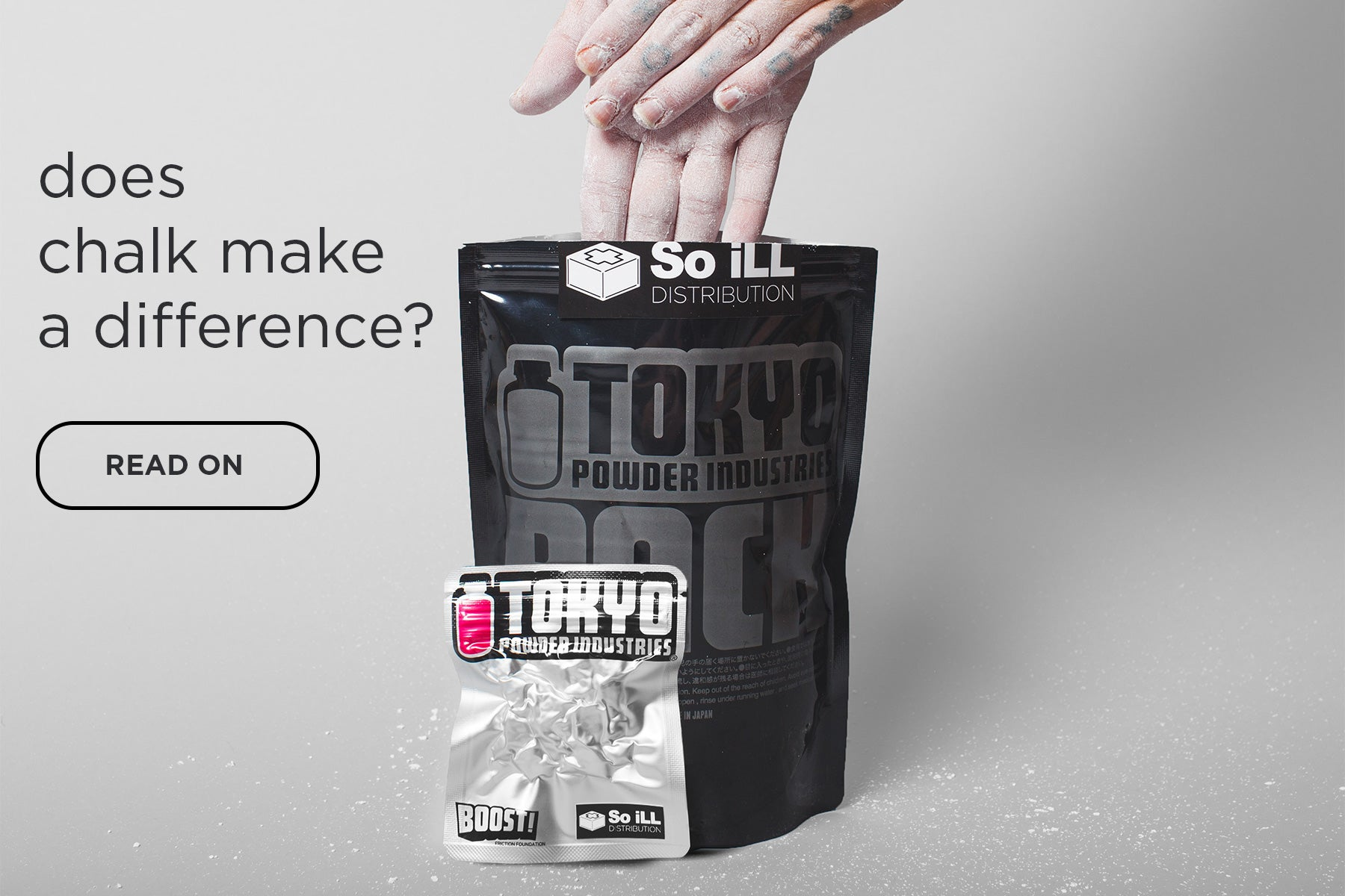 does chalk make a difference?  hands in so ill tokyo powder chalk
