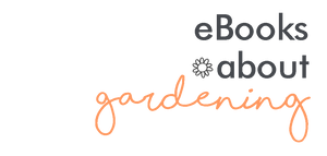 Ebooks About Gardening