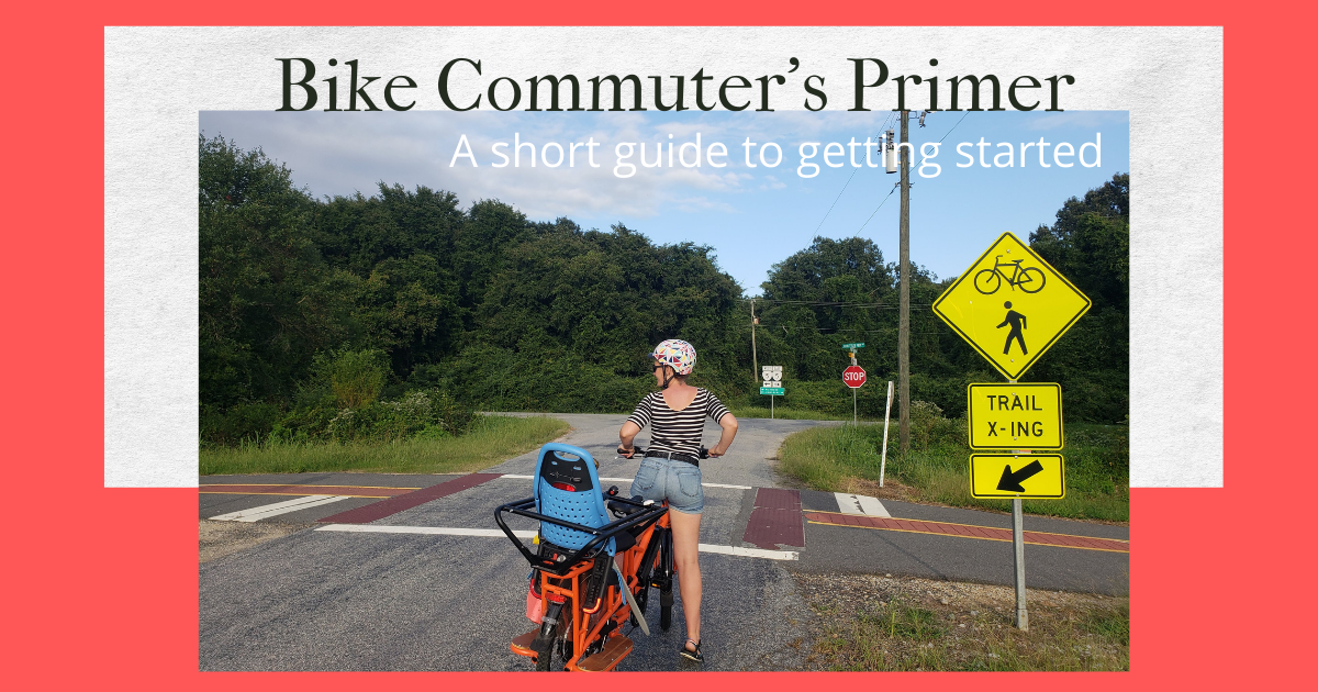 Bike Commuter's Primer - A guide to getting started