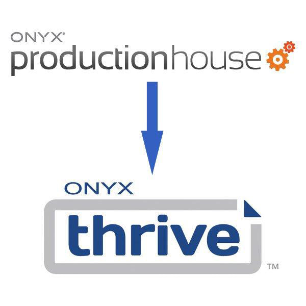 Onyx ProductionHouse to Thrive