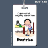 Coffee First Bag Tag Female Personalized