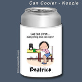 Coffee First Can Cooler Female Personalized