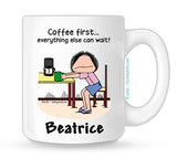 Coffee First Mug Female - Personalized