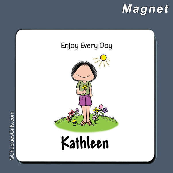 Enjoy Every Day Magnet Female Personalized