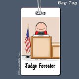 Judge Bag Tag Male Personalized