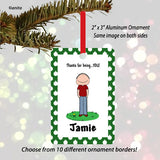 Thanks for Being You Ornament Male - Personalized