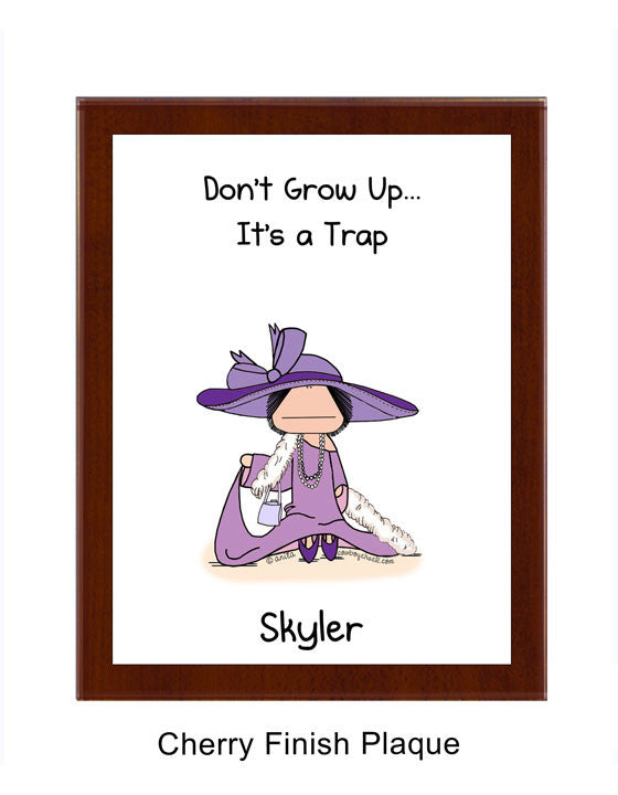 Don't Grow Up Plaque