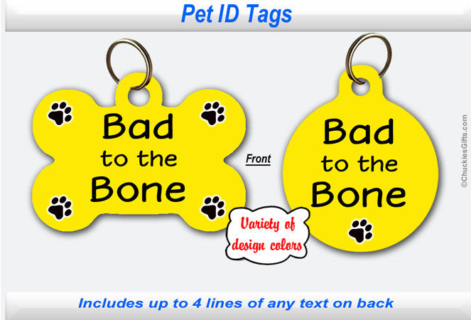 Pet ID Identification Tag- Personalized - Bad to the Bone