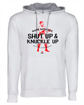 Shut Up & Knuckle Up French Terry Hoodie - White/Red/Black