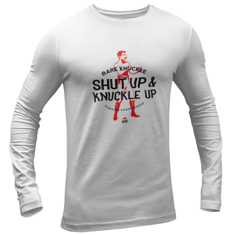 Shut Up & Knuckle Up Long Sleeve Tee - White / Red