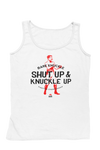 Shut Up & Knuckle UP Men's Tank - White/Red/Black