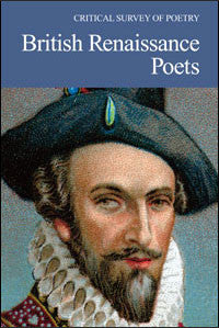 Critical Survey of Poetry: British Renaissance Poets