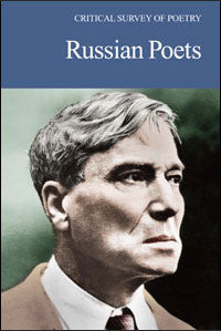 Critical Survey of Poetry: Russian Poets