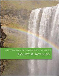 Encyclopedia of Environmental Issues: Policy and Activism