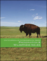 Encyclopedia of Environmental Issues: Preservation and Wilderness Issues