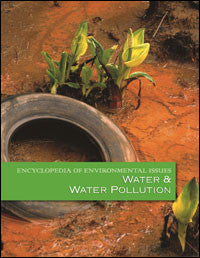 Encyclopedia of Environmental Issues: Water and Water Pollution
