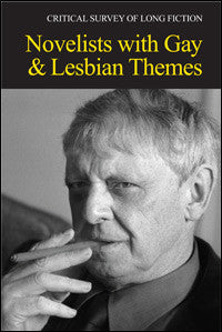 Critical Survey of Long Fiction: Novelists with Gay and Lesbian Themes