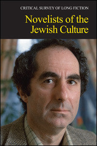 Critical Survey of Long Fiction: Novelists of the Jewish Culture