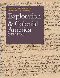 Defining Documents in American History: Exploration and Colonial America (1492-1755)