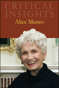 Critical Insights: Alice Munro