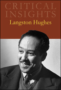 Critical Insights: Langston Hughes