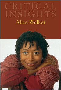 Critical Insights: Alice Walker