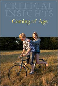Critical Insights: Coming of Age
