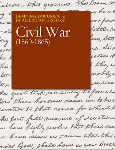 Defining Documents in American History: Civil War (1860-1865)