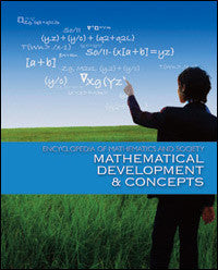 Encyclopedia of Mathematics and Society: Mathematical Development and Concepts
