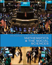 Encyclopedia of Mathematics and Society: Mathematics and the Social Sciences