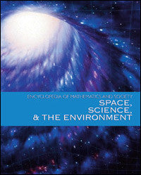 Encyclopedia of Mathematics and Society: Space, Science and the Environment