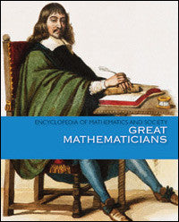 Encyclopedia of Mathematics and Society: Great Mathematicians