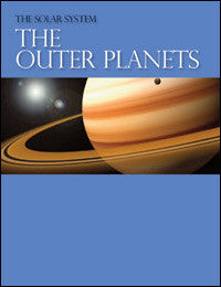 Solar System: The Outer Planets