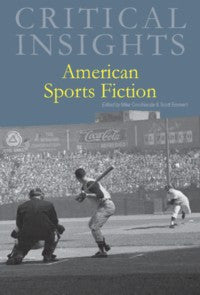 Critical Insights: American Sports Fiction