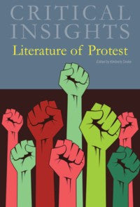 Critical Insights: Literature of Protest