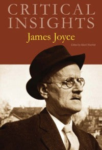 Critical Insights: James Joyce