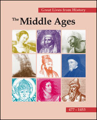 Great Lives from History: The Middle Ages