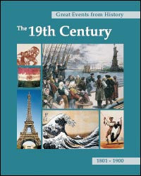 Great Events from History: The 19th Century