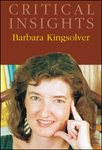 Critical Insights: Barbara Kingsolver