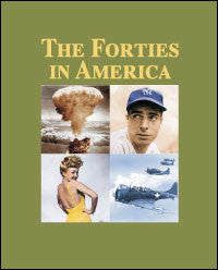 The Forties in America