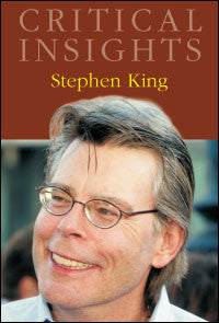 Critical Insights: Stephen King